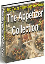 The Appetizer Collection - 150 Taste Tempting Recipes!