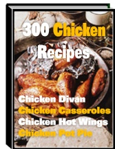 300 Mouthwatering Chicken Recipes