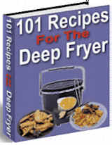 101 Recipes For The Deep Fryer [cook book]