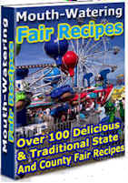 100 Delicious & Traditional State & Country Fair Recipes!